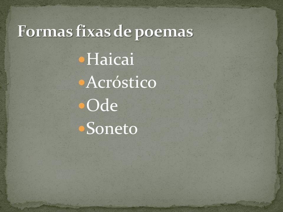 Haicai Acróstico Ode Soneto