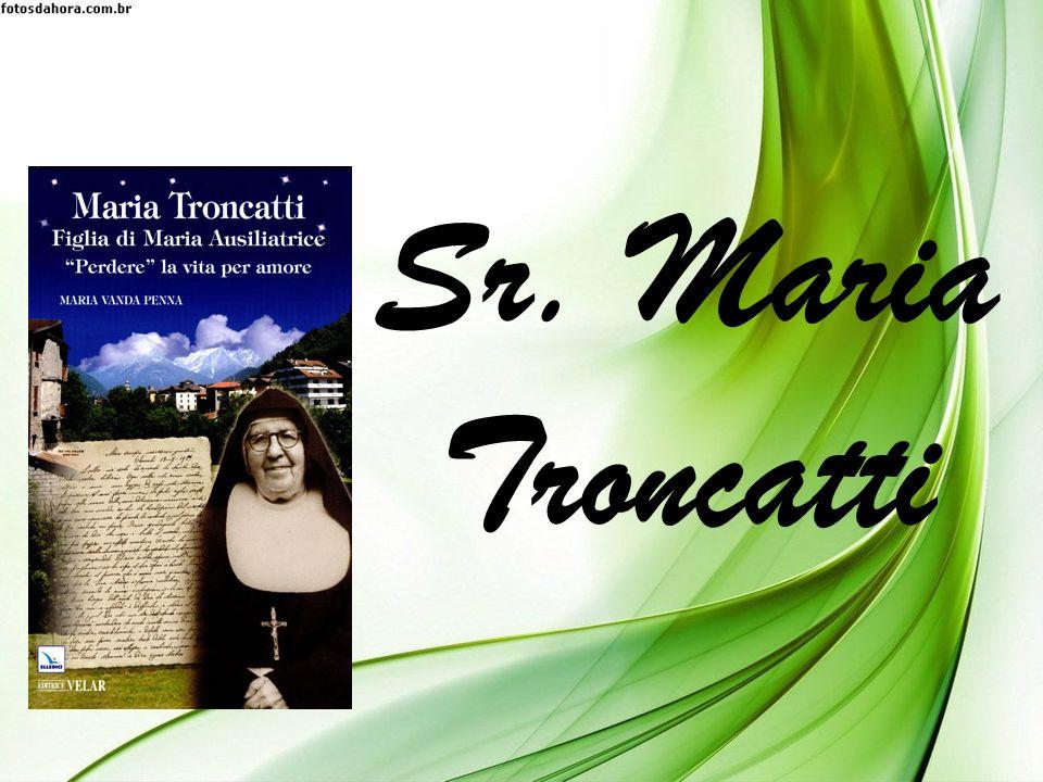 Sr. Maria Troncatti