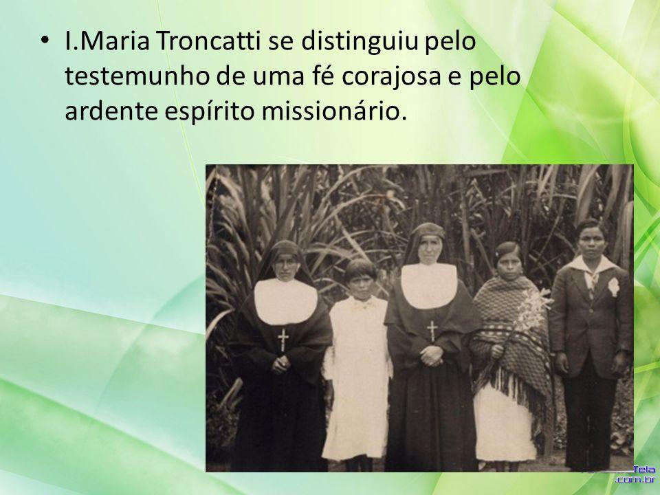 I.Maria Troncatti se distinguiu pelo testemunho de uma fé corajosa e pelo ardente espírito missionário.