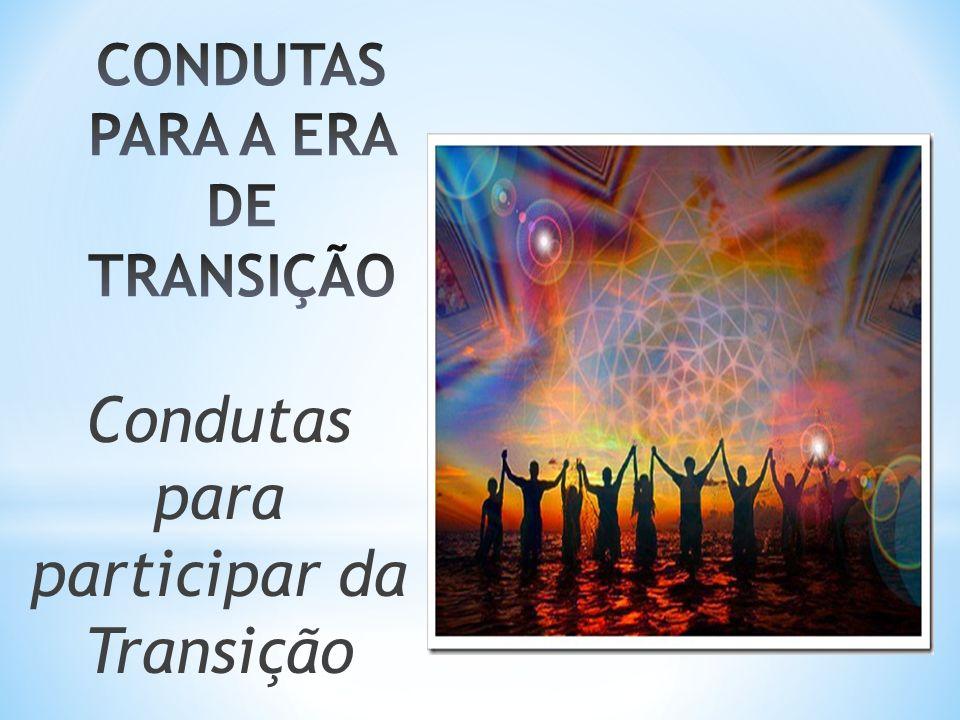 Condutas para participar da Transição