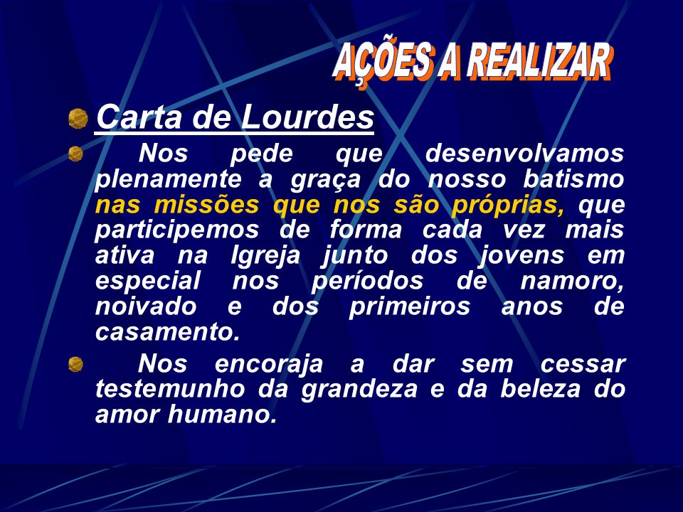 Carta de Lourdes Nos pede que desenvolvamos plenamente a graça do nosso batismo nas missões que nos são próprias, que participemos de forma cada vez m