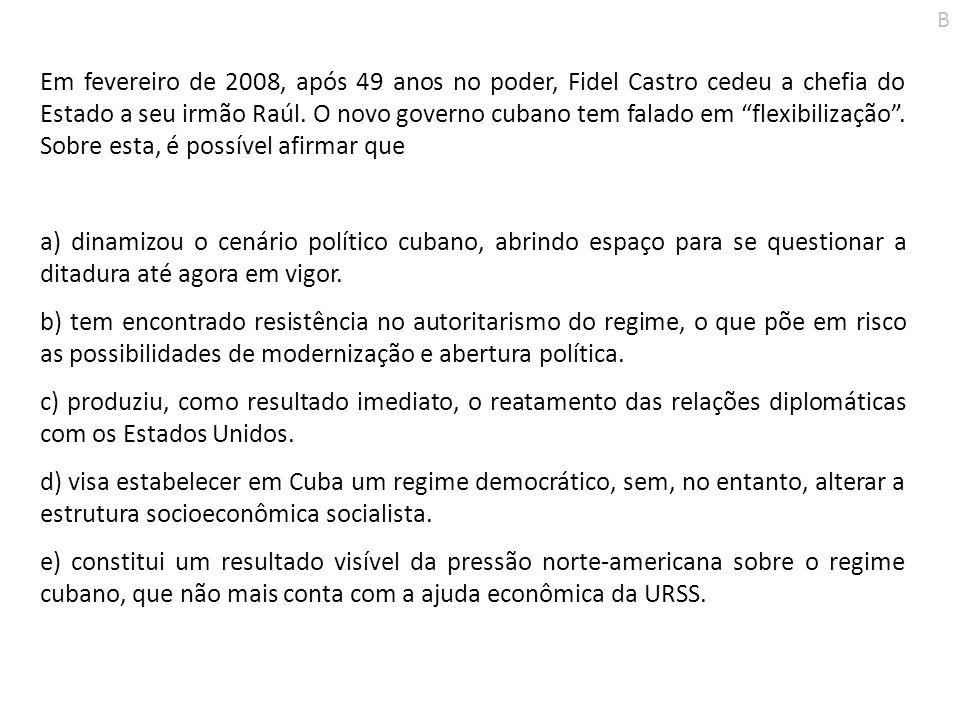 Em fevereiro de 2008, após 49 anos no poder, Fidel Castro cedeu a chefia do Estado a seu irmão Raúl. O novo governo cubano tem falado em flexibilizaçã