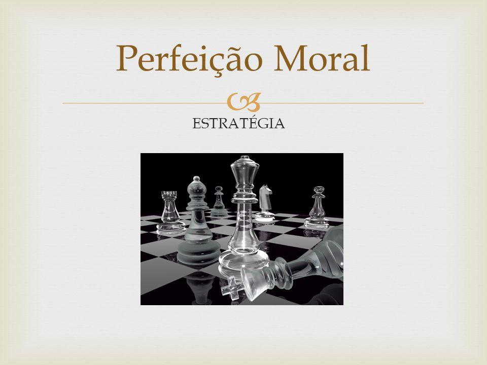 DA GUERRA Perfeição Moral A ARTE SUN TZU 5.Comando As cinco qualidades básicas de um general: Coragem, o rigor, a sabedoria, a sinceridade e a humanidade.