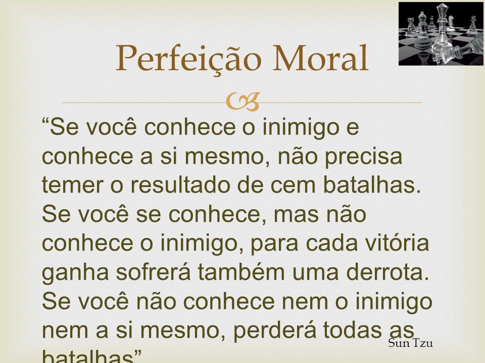 Perfeição Moral Estratégia é a determinação dos objetivos básicos de longo prazo de uma empresa e a adopção das ações adequadas e afetação de recursos para atingir esses objetivos.