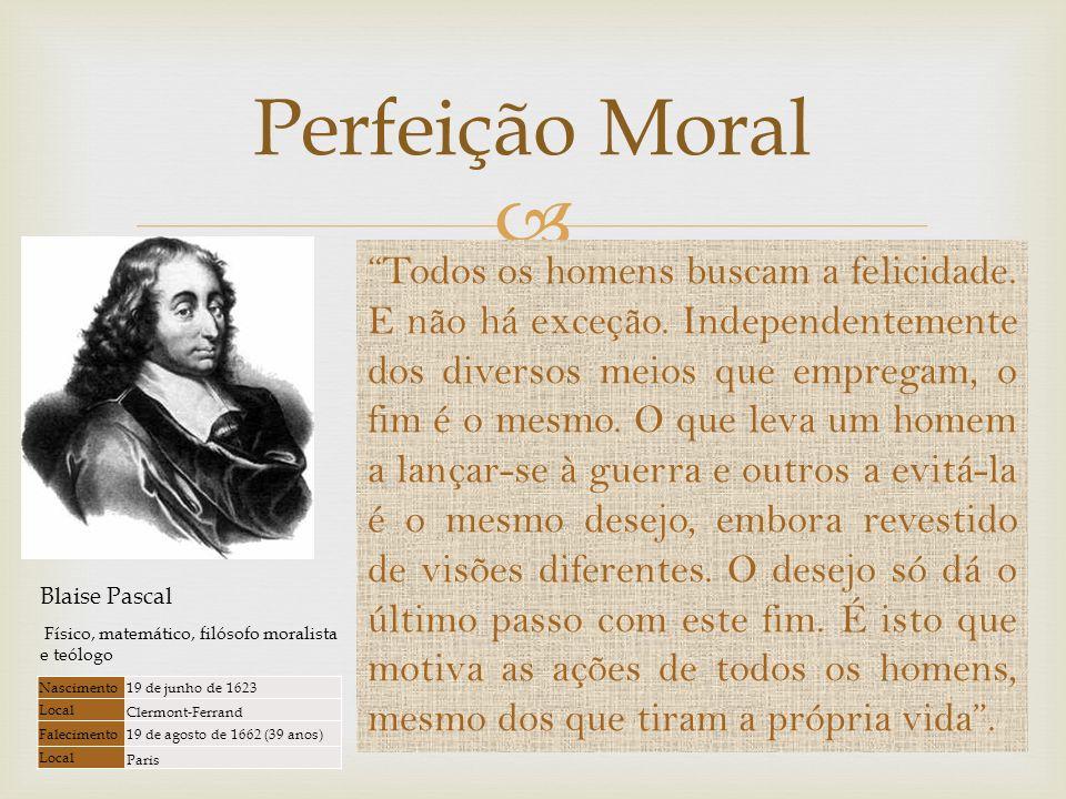 Perfeição Moral O que nos leva a guerra?