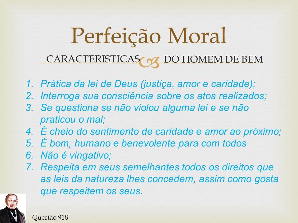 EGOÍSMO Perfeição Moral Do egoísmo deriva todo mal.