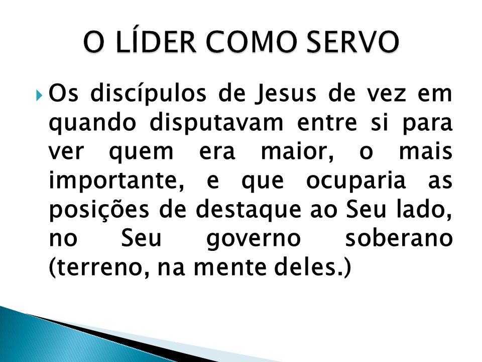 Os discípulos de Jesus de vez em quando disputavam entre si para ver quem era maior, o mais importante, e que ocuparia as posições de destaque ao Seu