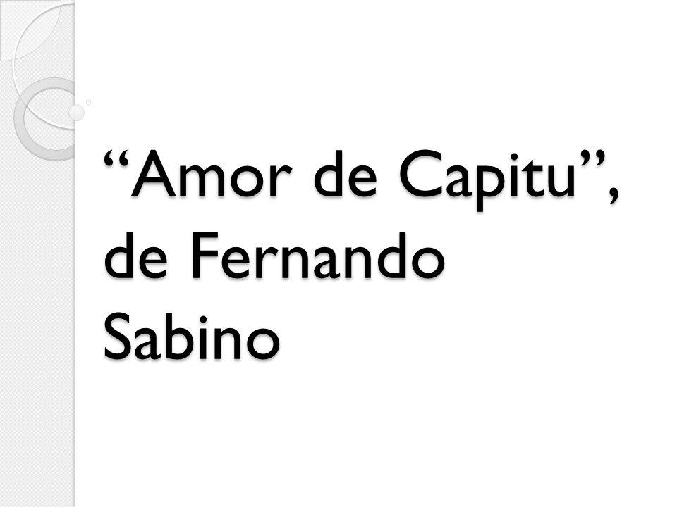 Amor de Capitu, de Fernando Sabino