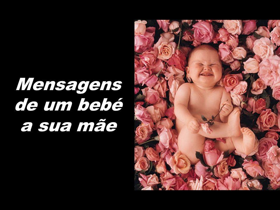 Mensagens de um bebé a sua mãe