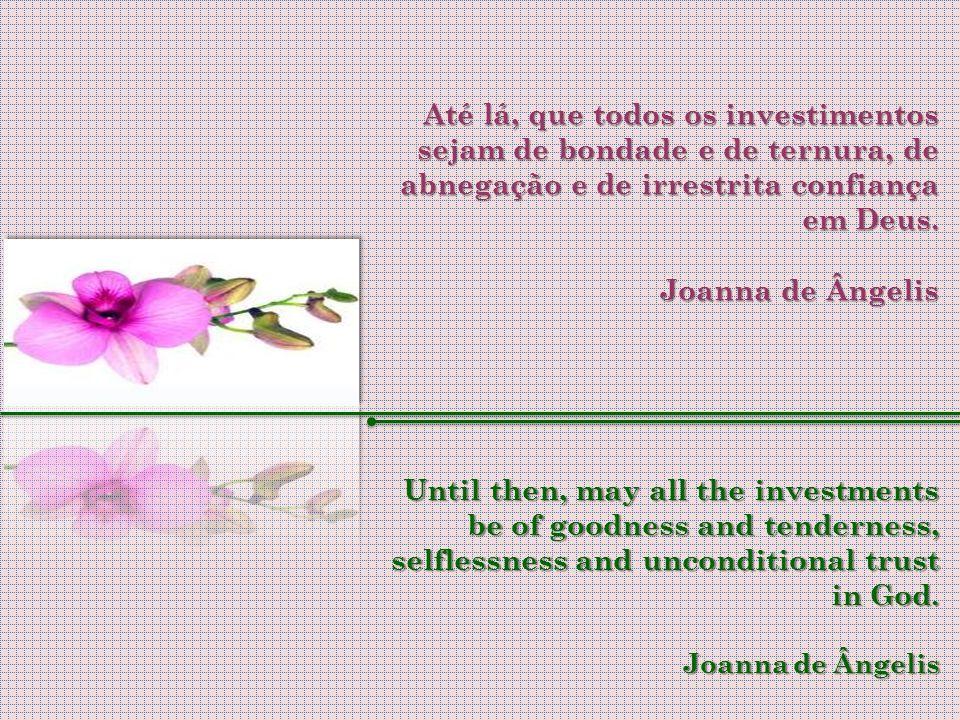 Logo passado o período de aflição, chegará o da harmonia. Once the period of distress has passed, there will be harmony.