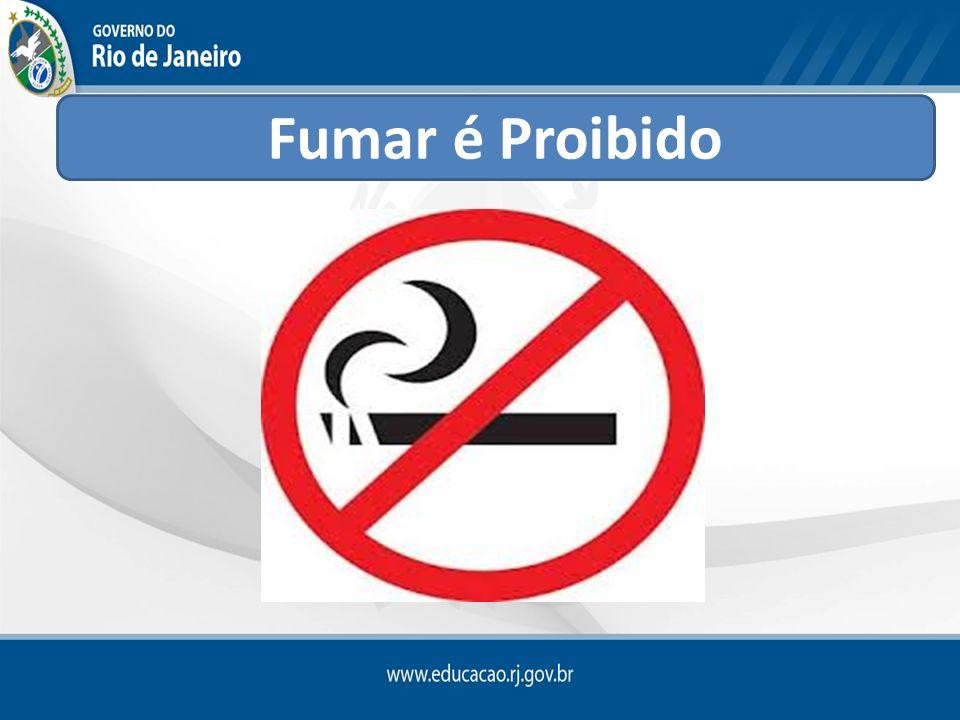 Fumar é Proibido