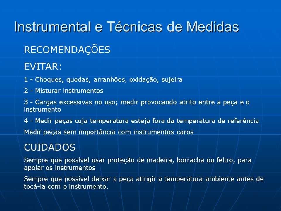 Instrumental e Técnicas de Medidas Goniômetro Goniômetro Instrumento para medir ou verificar ângulos.