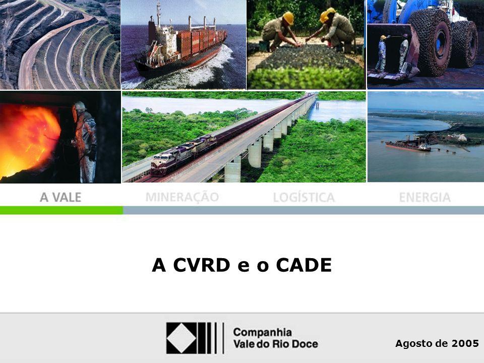 A Vale A CVRD E O CADE A CVRD está investindo fortemente, além disso, está operando no limite da capacidade das ferrovias que administra, atendendo completamente a seus clientes e contratos previamente negociados.