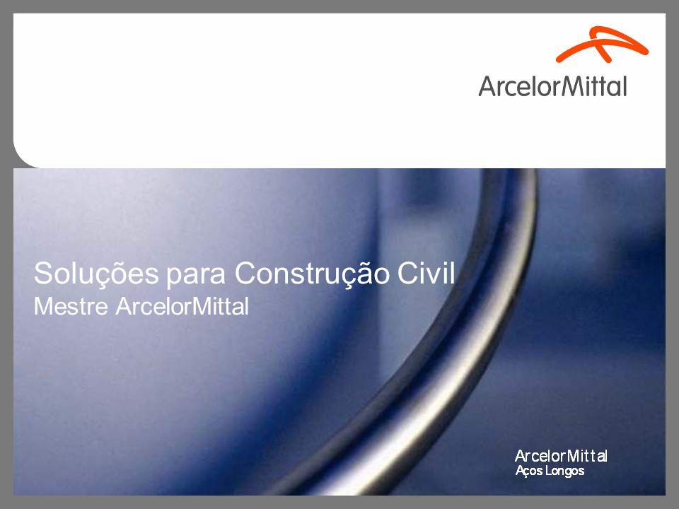 Soluções para Construção Civil Mestre ArcelorMittal