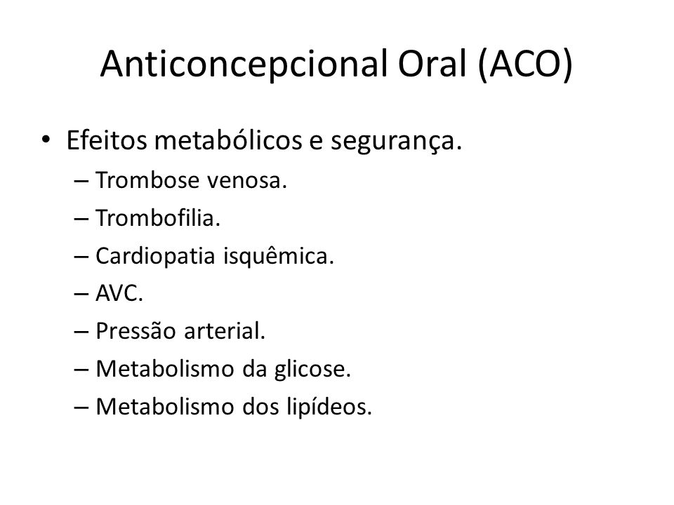 Anticoncepcional Oral (ACO) Contraceptivos orais e neoplasia.