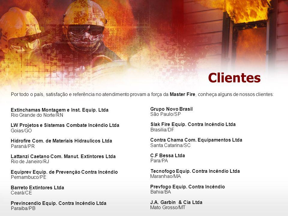 Clientes Por todo o país, satisfação e referência no atendimento provam a força da Master Fire, conheça alguns de nossos clientes: Extinchamas Montagem e Inst.