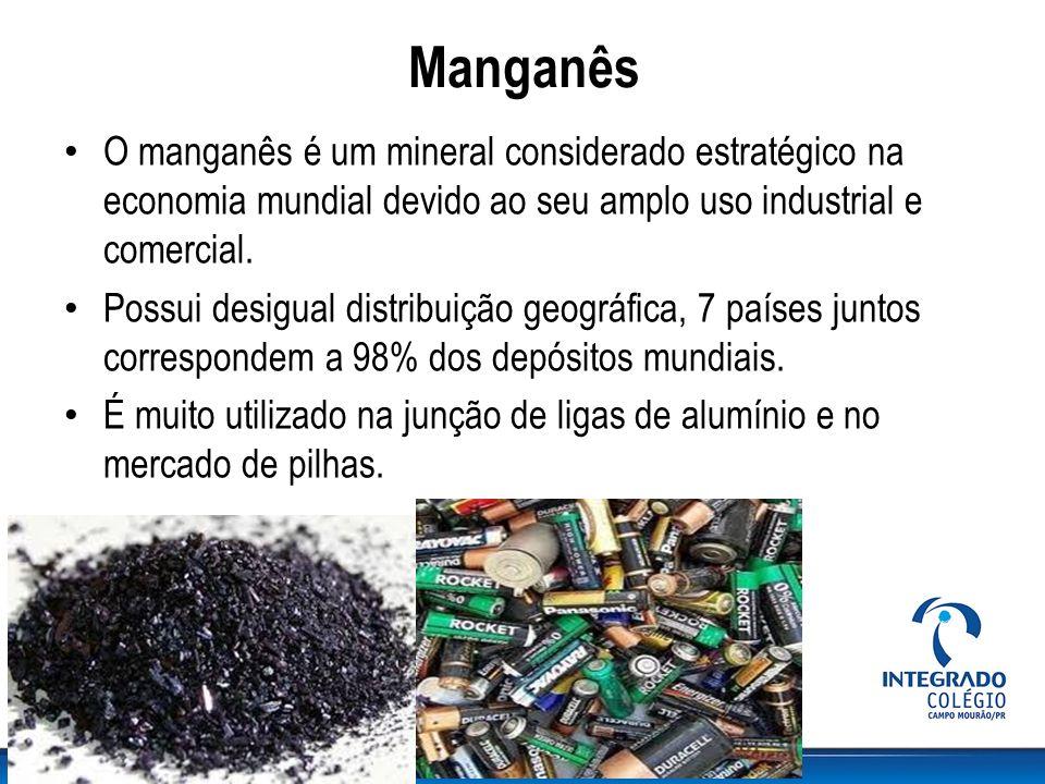 Manganês O manganês é um mineral considerado estratégico na economia mundial devido ao seu amplo uso industrial e comercial. Possui desigual distribui