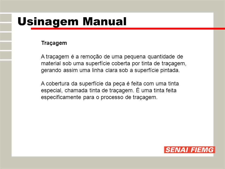 Traçagem Usinagem Manual