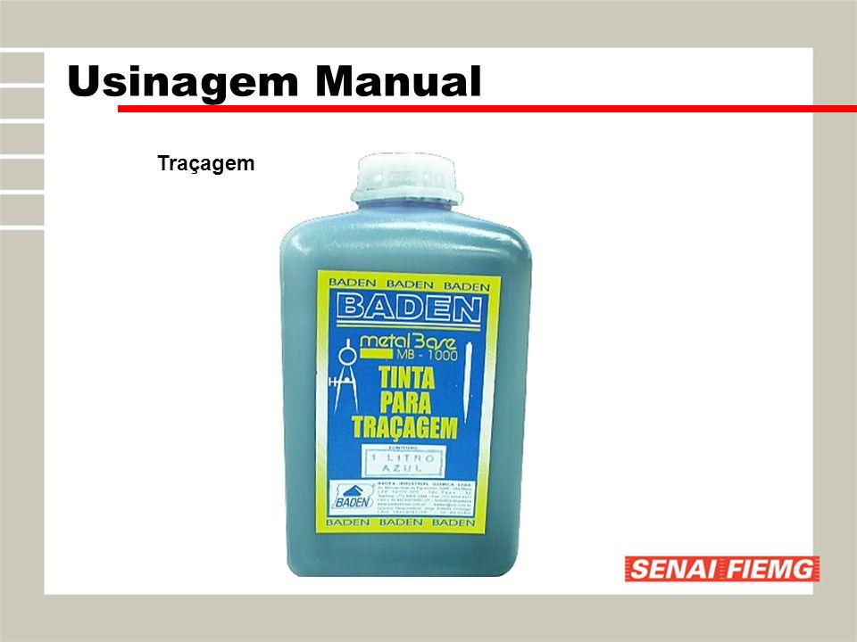 Traçagem Usinagem Manual
