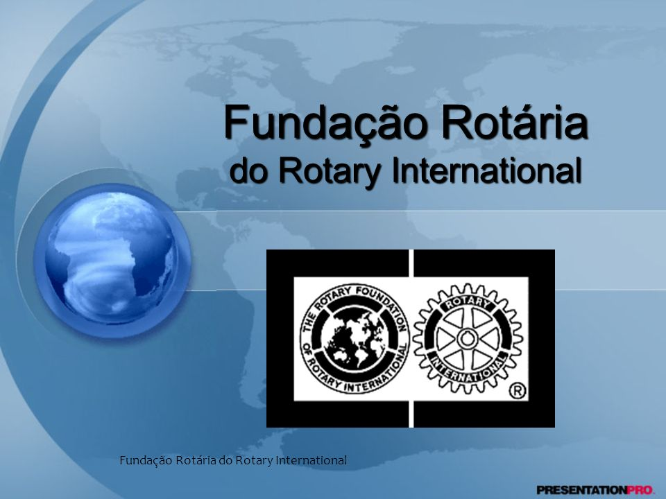 Fundação Rotária do Rotary International