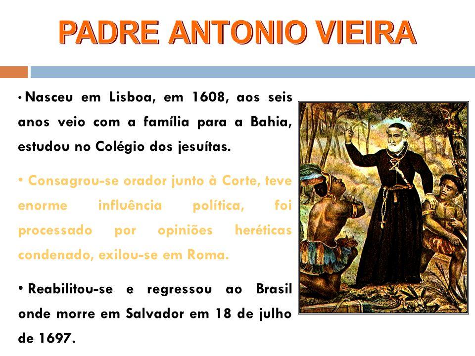 Nasceu em Lisboa, em 1608, aos seis anos veio com a família para a Bahia, estudou no Colégio dos jesuítas.