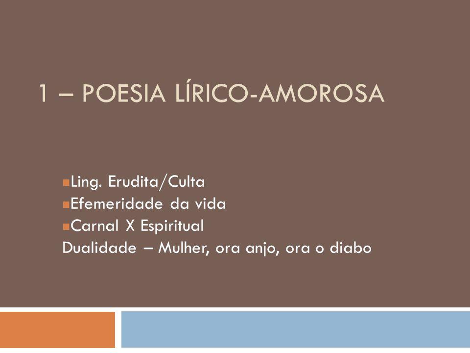 1 – POESIA LÍRICO-AMOROSA Ling.