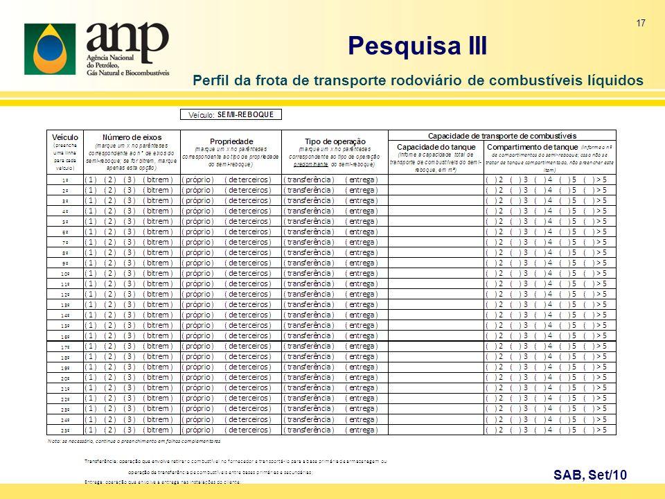 17 SAB, Set/10 Pesquisa III Perfil da frota de transporte rodoviário de combustíveis líquidos