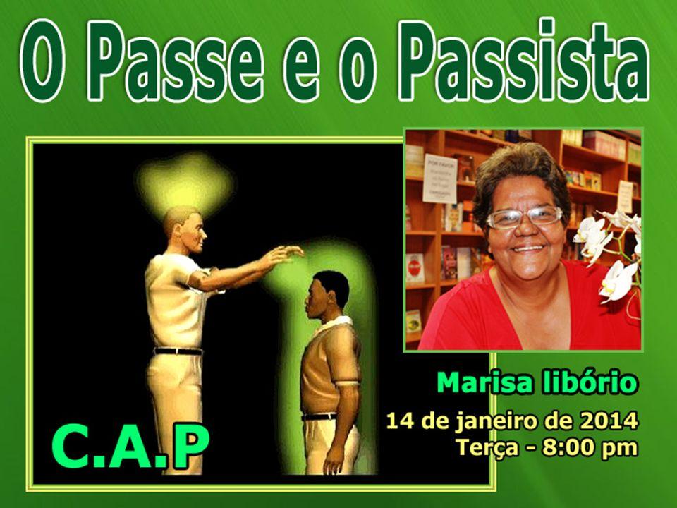 Pioneiros do Passe no Brasil : Por volta de 1 840, chegavam dois médicos humanitários ao Brasil.