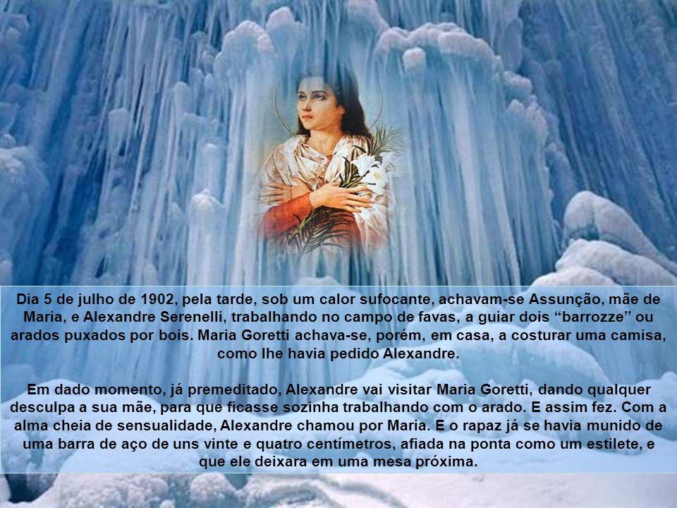 Naquela situação trágica, Maria Goretti, que apenas contava nove anos de idade, ajudava sua mãe e procurava animá-la, dizendo: Coragem, mamãe! a Provi