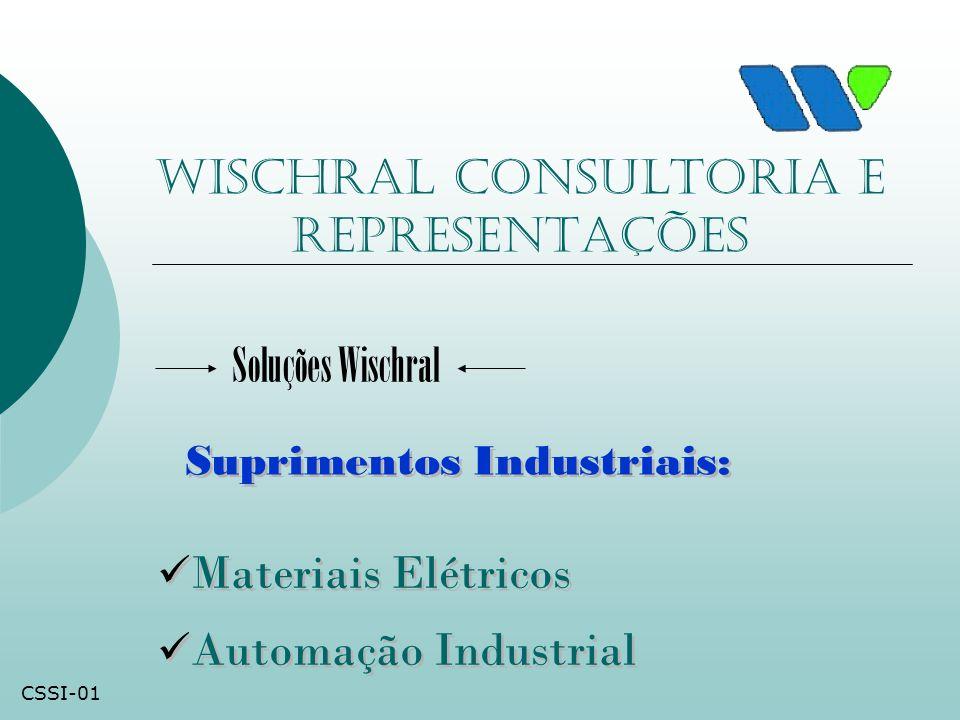 Wischral consultoria e representações Materiais Elétricos Automação Industrial Materiais Elétricos Automação Industrial Soluções Wischral Suprimentos