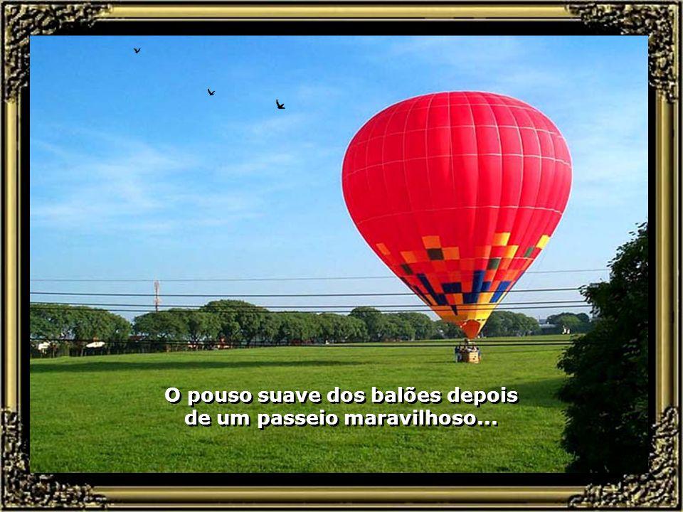 Piracicaba, dos passeios de Balões, que dão um colorido especial à cidade. No vôo silencioso, admirando a beleza do Rio e dos Parques, o passeio de Ba