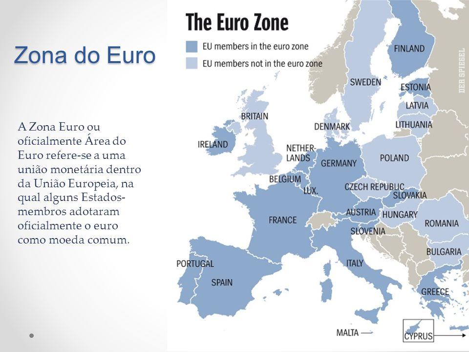 Zona do Euro A Zona Euro ou oficialmente Área do Euro refere-se a uma união monetária dentro da União Europeia, na qual alguns Estados- membros adotar