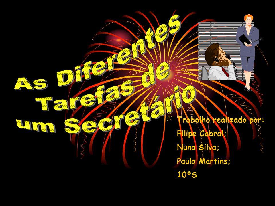 Os secretários são os profissionais responsáveis pelas diversas tarefas administrativas necessárias ao correcto funcionamento de uma administração, serviço ou escritório.