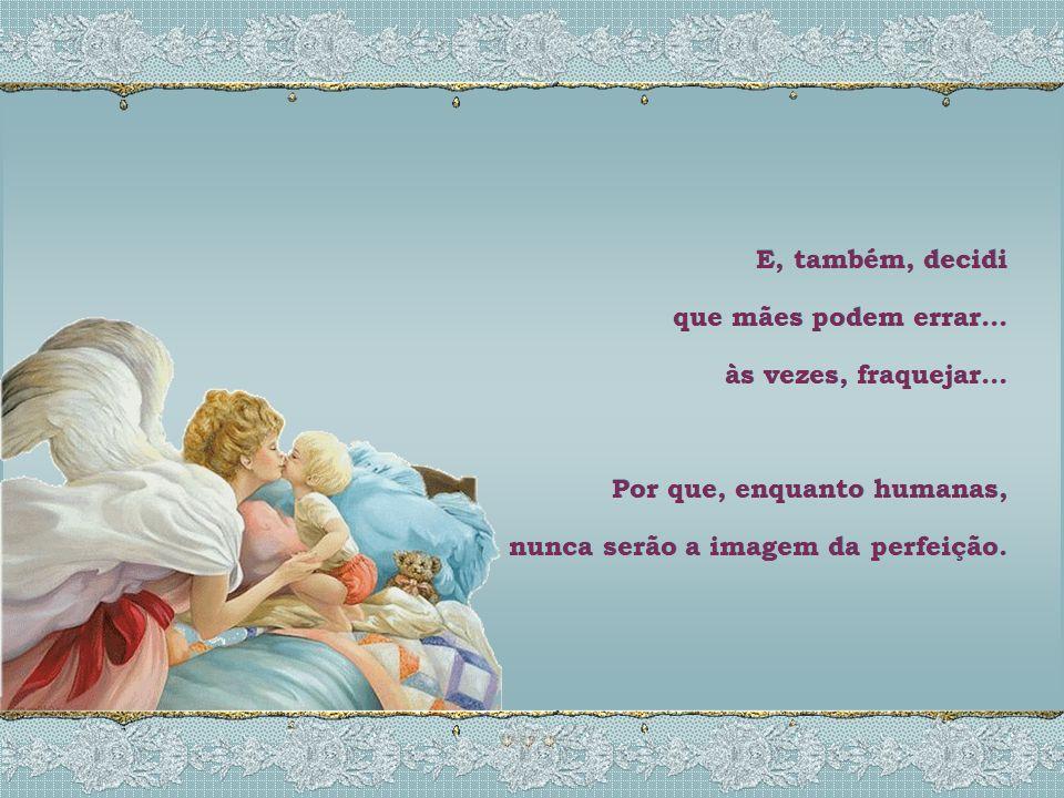 A outra metade dos anjos vive em terra firme, sem asas nem auréola, disfarçados em meio a multidão e seu órgão principal é o coração. Tanto os anjos q
