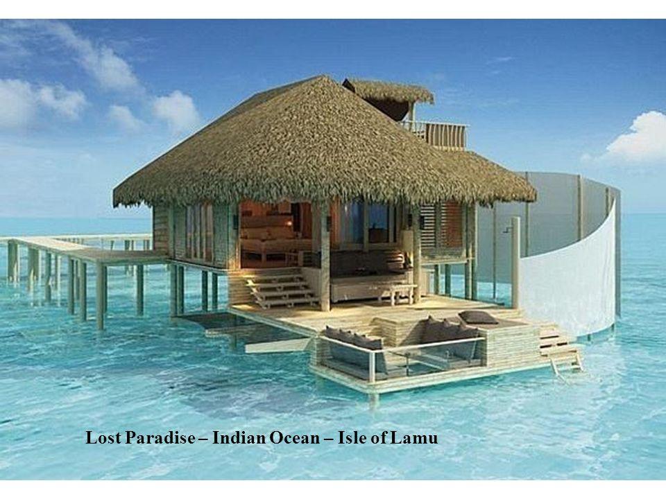 Lost Paradise – Indian Ocean – Isle of Lamu