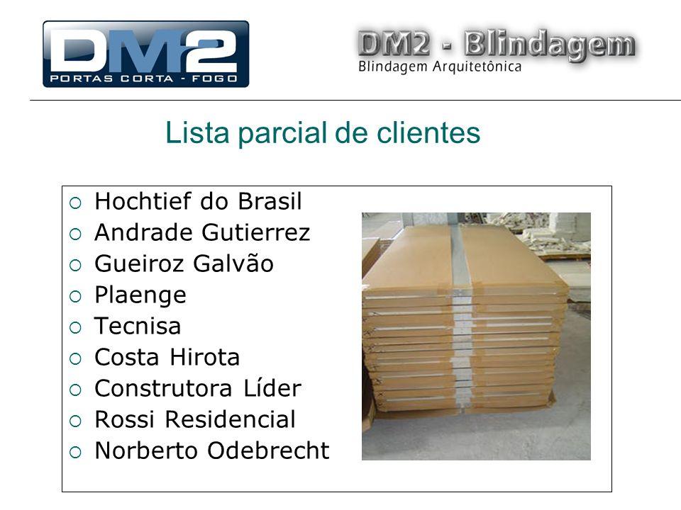 Lista parcial de clientes Hochtief do Brasil Andrade Gutierrez Gueiroz Galvão Plaenge Tecnisa Costa Hirota Construtora Líder Rossi Residencial Norberto Odebrecht
