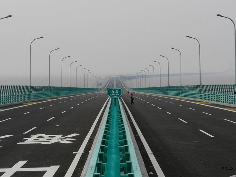 22/43 The $140 billion 6-lane highway has 2 extra safety lanes. Construction began in 2003 and ended in 2008