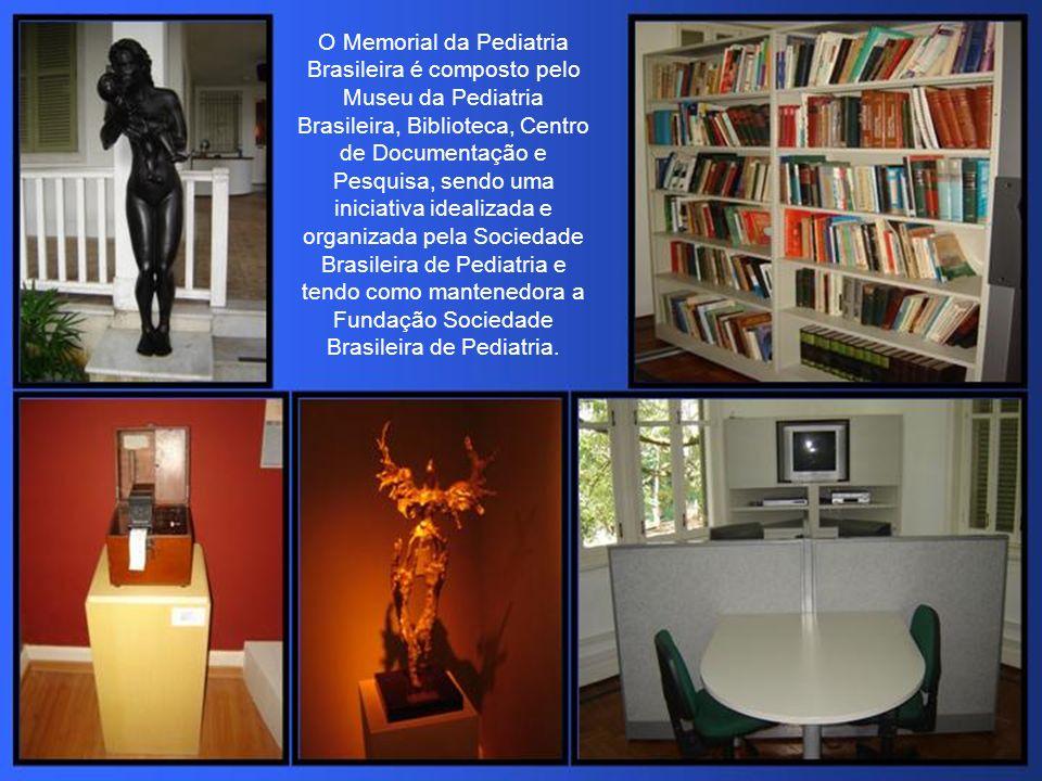 O Memorial da Pediatria Brasileira é composto pelo Museu da Pediatria Brasileira, Biblioteca, Centro de Documentação e Pesquisa, sendo uma iniciativa idealizada e organizada pela Sociedade Brasileira de Pediatria e tendo como mantenedora a Fundação Sociedade Brasileira de Pediatria.
