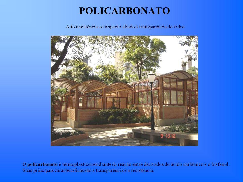 POLICARBONATO O policarbonato é termoplástico resultante da reação entre derivados do ácido carbónico e o bisfenol. Suas principais características sã