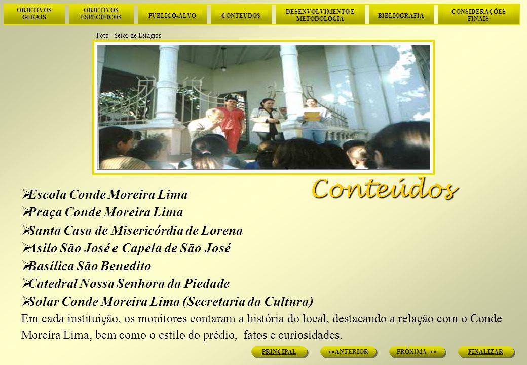 OBJETIVOS GERAIS OBJETIVOS ESPECÍFICOS PÚBLICO-ALVOCONTEÚDOS DESENVOLVIMENTO E METODOLOGIA BIBLIOGRAFIA CONSIDERAÇÕES FINAIS FINALIZAR PRÓXIMA >> <<ANTERIOR PRINCIPAL Desenvolvimento e Metodologia A Escola Conde Moreira Lima foi fundada no dia 09 de fevereiro de 1918, homenageando ainda em vida o Sr.