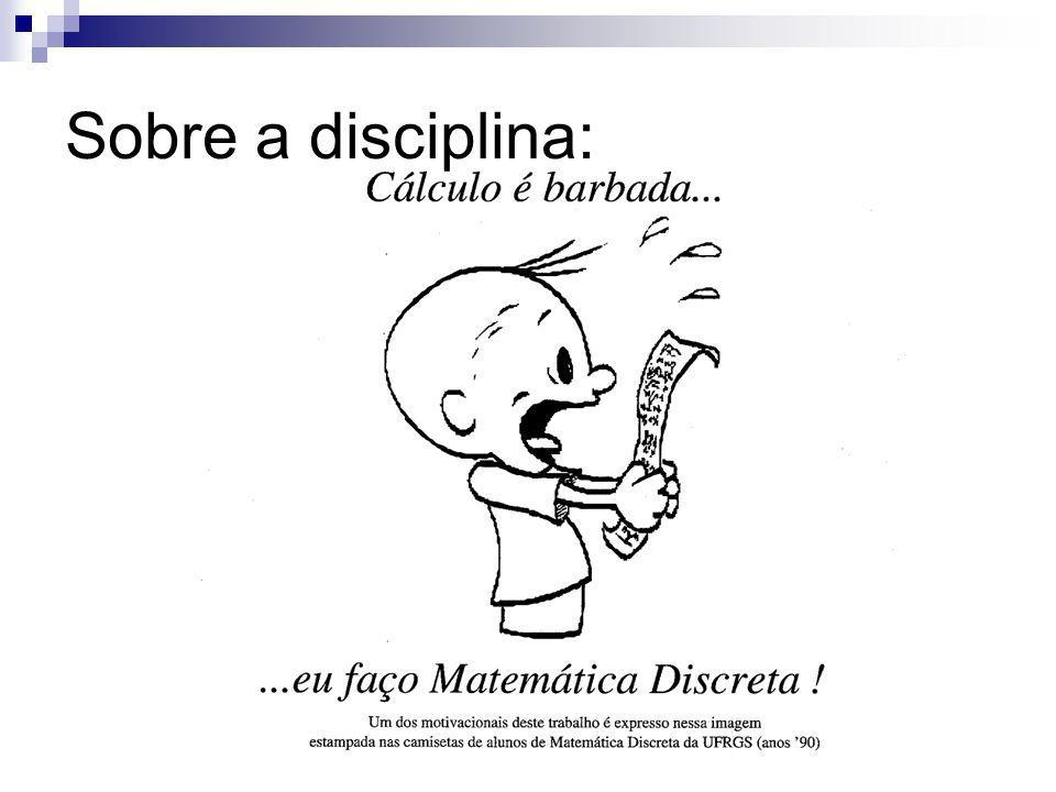 Sobre a disciplina: