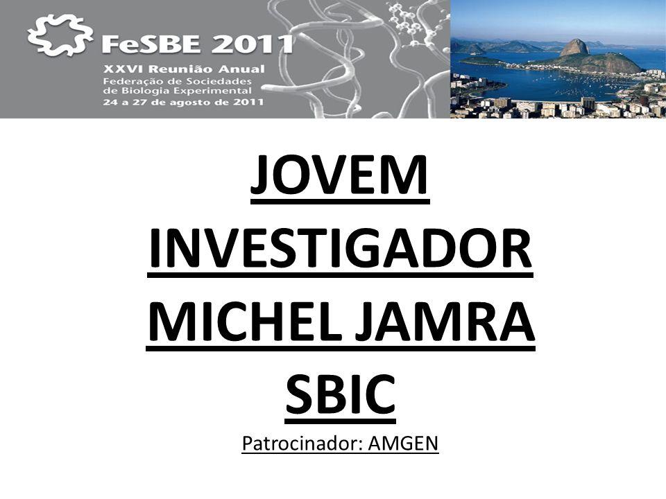 JOVEM INVESTIGADOR MICHEL JAMRA SBIC Patrocinador: AMGEN