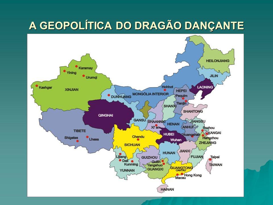 A GEOPOLÍTICA DO DRAGÃO DANÇANTE