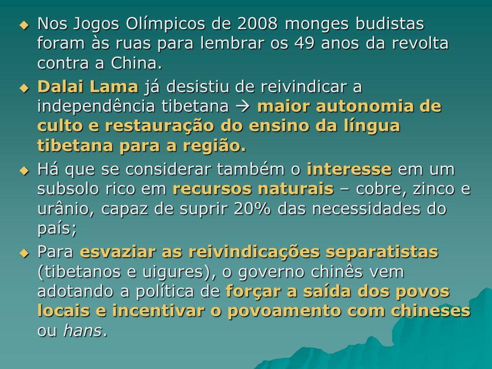 Nos Jogos Olímpicos de 2008 monges budistas foram às ruas para lembrar os 49 anos da revolta contra a China. Nos Jogos Olímpicos de 2008 monges budist