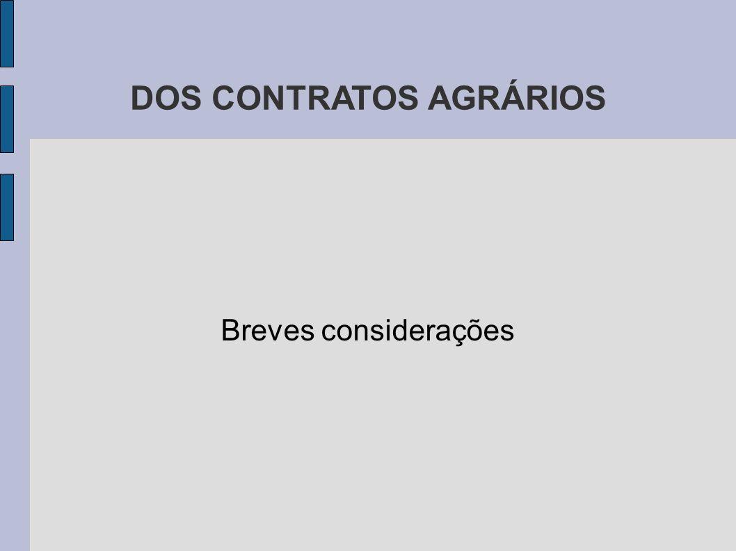 DOS CONTRATOS AGRÁRIOS Breves considerações