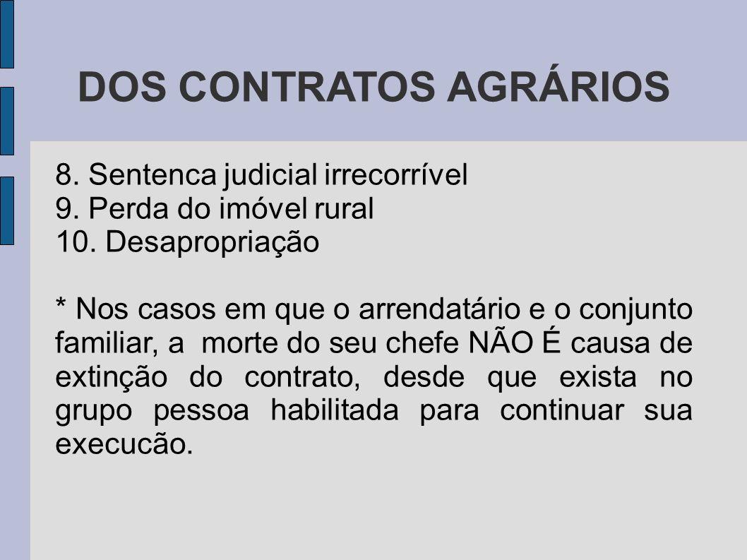 DOS CONTRATOS AGRÁRIOS 8.Sentenca judicial irrecorrível 9.