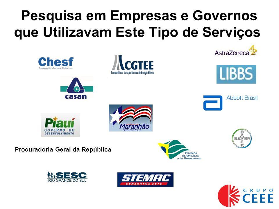 Pesquisa em Empresas e Governos que Utilizavam Este Tipo de Serviços Procuradoria Geral da República
