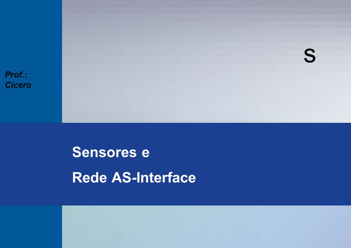 s Seminários Técnicos 2003 Prof.: Cícero Tipos de Ópticos Baseiam-se na transmissão e recepção de luz, que pode ser refletida ou interrompida pelo objeto a ser detectado.