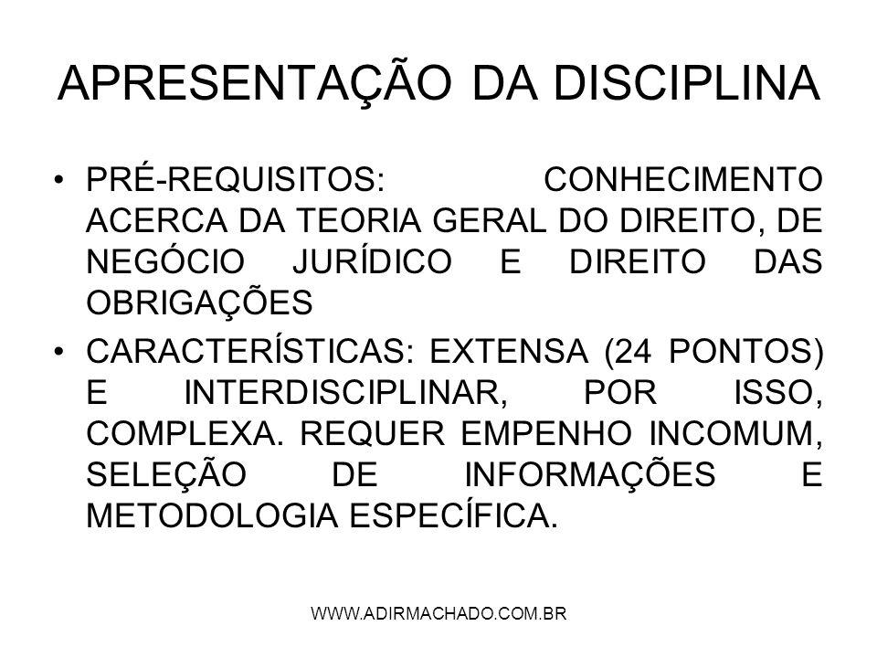 WWW.ADIRMACHADO.COM.BR EMENTA OFICIAL Teoria geral do contrato.