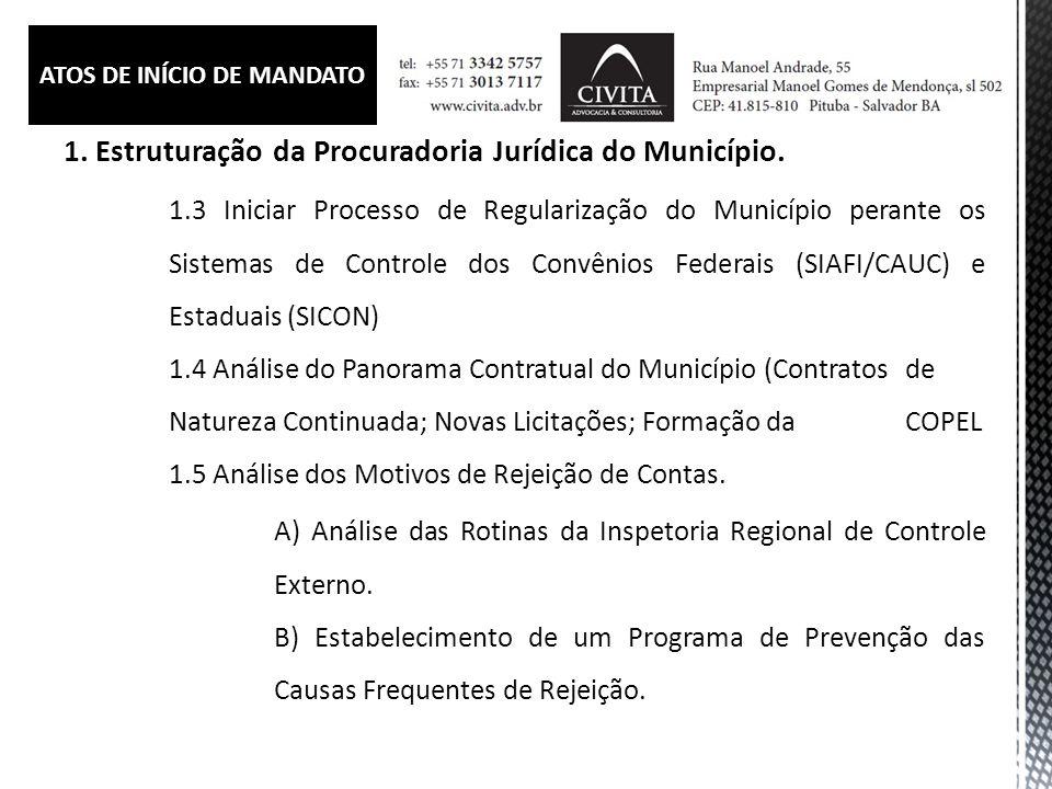 1.Estruturação da Procuradoria Jurídica do Município.